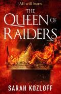 The Queen of Raiders (Nine Realms #2) - Signed Edition