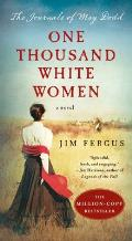 One Thousand White Women The Journals of May Dodd