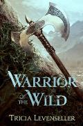 Warrior of the Wild - Signed Edition