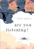 Are You Listening