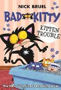 Bad Kitty 12 Kitten Trouble