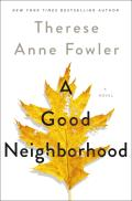 Good Neighborhood A Novel