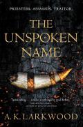 Unspoken Name Serpent Gates Book 1