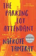 Parking Lot Attendant A Novel