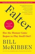 Falter Has the Human Game Begun to Play Itself Out