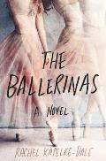 Ballerinas A Novel