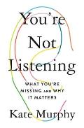 You're Not Listening - Signed Edition