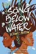Song Below Water A Novel
