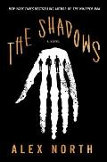 Shadows A Novel