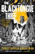 Blacktongue Thief Blacktongue Book 1