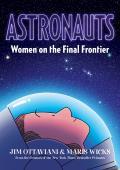 Astronauts - Signed Edition