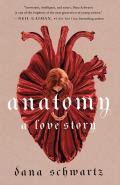 Anatomy A Love Story