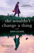 She Wouldnt Change a Thing