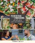 Feeding the Frasers: Family Favorite Recipes Made to Feed the Five-Time Crossfit Games Champion, Mat Fraser