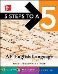 5 Steps to a 5 AP English Language 2017