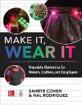 Make It Wear It Wearable Electronics for Makers Crafters & Cosplayers