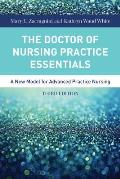 Doctor Of Nursing Practice Essentials A New Model For Advanced Practice Nursing