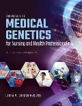 Essentials Of Medical Genetics For Nursing & Health Professionals An Interprofessional Approach