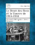 Le Droit Des Gens Et La Guerre de 1914-1918