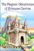 The Magical Adventures of Princess Carrina