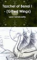 Tazchel of Benai I - (Gifted Wings)