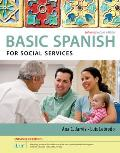 Spanish for Social Services Enhanced Edition: The Basic Spanish Series (with Ilrn(tm) Heinle Learning Center, 4 Terms (24 Months) Printed Access Card)