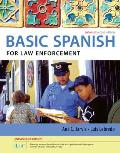 Spanish for Law Enforcement Enhanced Edition: The Basic Spanish Series (with Ilrn(tm) Heinle Learning Center, 4 Terms (24 Months) Printed Access Card)