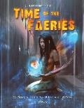 Time of the Faeries: Generation Three Art Book