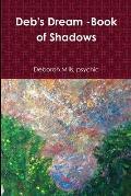 Deb's Dream -Book of Shadows