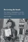 Reviewing the South: The Literary Marketplace and the Southern Renaissance, 1920-1941