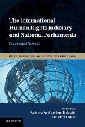 The International Human Rights Judiciary and National Parliaments: Europe and Beyond