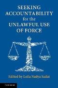 Seeking Accountability for the Unlawful Use of Force