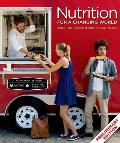 Scientific American Nutrition For A Changing World Preliminary Edition