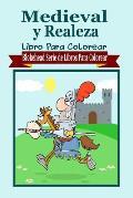 Medieval y Realeza Libro Para Colorear