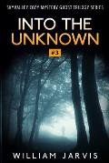 Into the Unknown: Sky Valley Cozy Mystery Ghost Trilogy Series Book 3
