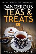 Dangerous Tea and Treats: Sky Valley Cozy Mystery Ghost Trilogy Series Book 2