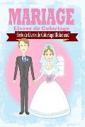 Mariage Livres de Coloriage