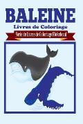 Baleine Livres de Coloriage