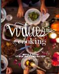 The Virtues of Cooking