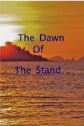 The Dawn of The Stand