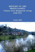 History of the Preen Family: Volume Four Bridgnorth Group 1640-1911
