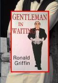 Gentleman in Waiting