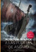 A Las Puertas de Asgard - Mitologia Nordica.