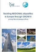 Tackling Regional Disparities in Europe Through Growth
