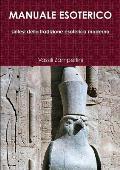 Manuale Esoterico Sintesi Della Tradizione Esoterica Moderna