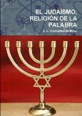 El Judaismo, Religion de La Palabra