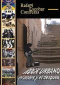 Rock Urbano, El Antes y El Despues