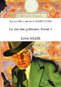Les Merveilleux Exploits de Martin Numa Le Roi Des Policiers Tome 1
