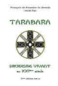 Druidisme Vivant - Tarabara