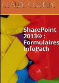 Sharepoint 2013(r): Formulaires Infopath